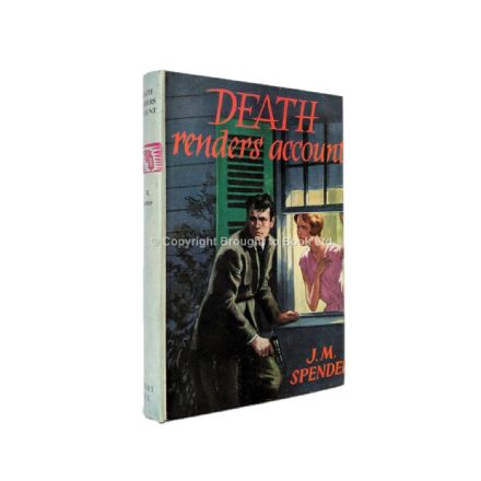 Death Renders Account by J.M. Spender First Edition Robert Hale 1960